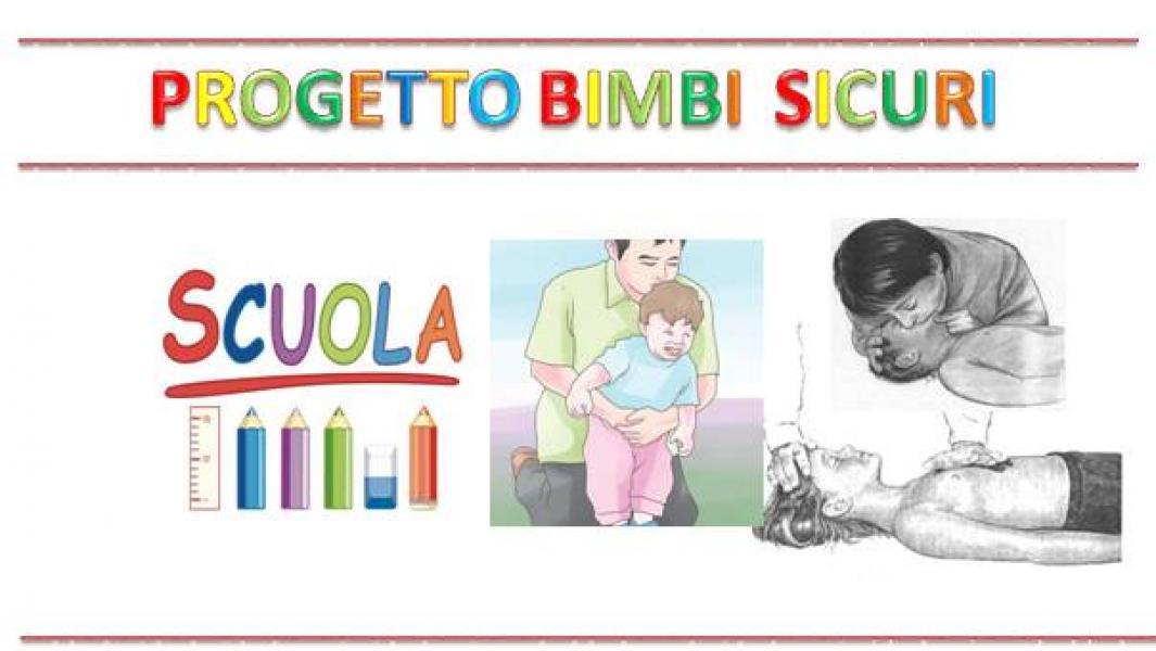 PROGETTO BIMBI SICURI: corsi di primo soccorso nelle scuole