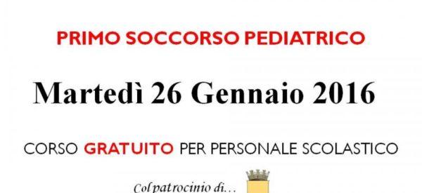 Corso GRATUITO di PRIMO SOCCORSO PEDIATRICO GENERALE – 26/01/16 – Comune di Napoli