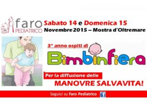 Faro Pediatrico a Bimbinfiera per le MANOVRE SALVAVITA: vieni a conoscerci!
