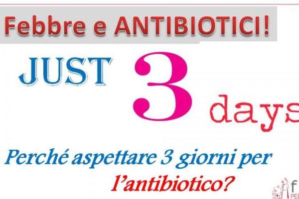 Perchè attendere 3 giorni prima di iniziare l'antibiotico in corso di febbre?