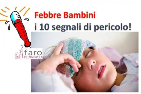 Febbre alta bambini: 10 situazioni di pericolo!