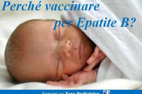 Vaccino HBV (Epatite B): è importante farlo a neonati e bambini?